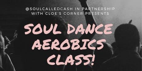 Soul Dance Aerobics Class tickets