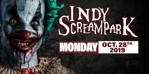Monday October 28th, 2019 - Indy Scream Park