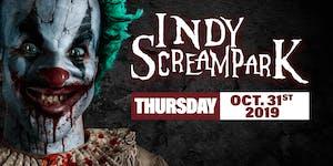 Thursday October 31st, 2019 - Indy Scream Park
