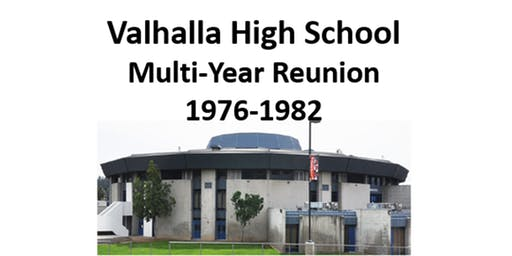 Valhalla High School Multi-year Reunion 1976-1982 (Hosted by 1979)