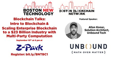 Blockchain Talks: Intro to Blockchain & Cryptocurrencies and Scaling Enterprise Blockchain to a $23 Billion Industry with Multi-Party Computation tickets