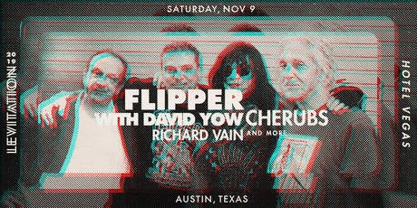 FLIPPER with DAVID YOW • PROTEX • CHERUBS • RICHARD VAIN tickets