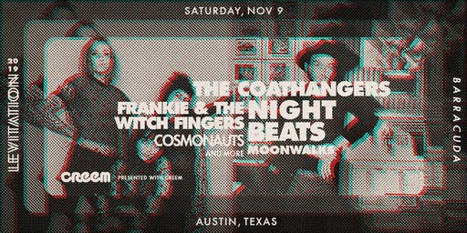 COATHANGERS • NIGHT BEATS • COSMONAUTS • FRANKIE & THE WITCH FINGERS & MORE