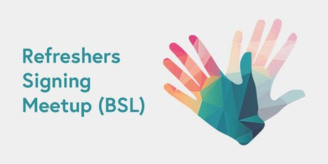 Refreshers Signing Meetup (BSL) tickets