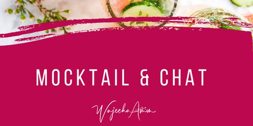 Mocktail & Chat - Women Empowerment Networking