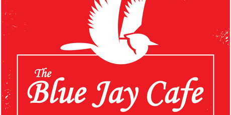 The Blue Jay Cafe tickets