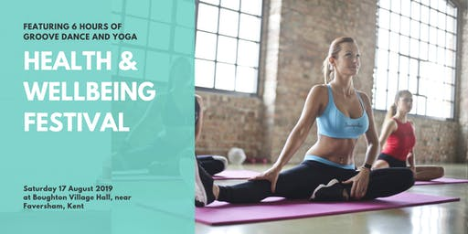 Charity Health and Wellbeing Festival, featuring GROOVE Dance and Yoga
