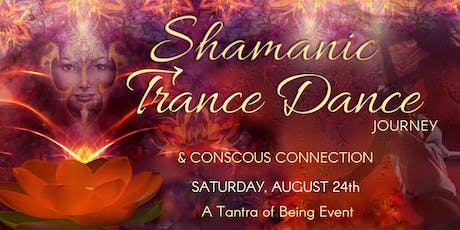 Tantra of Being - Shamanic Trance Dance tickets