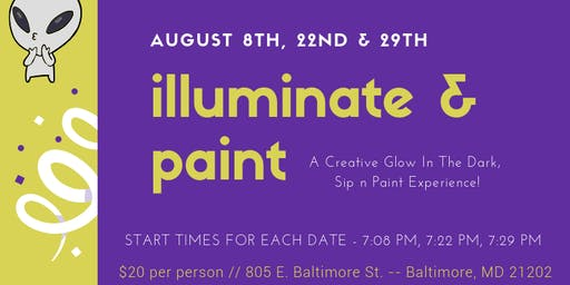illuminate & paint (a creative glow in the dark sip n paint experience)