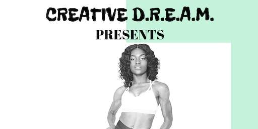 CREATIVE D.R.E.A.M. DANCE CYCLE SERIES: YASMINE WHITEHURST