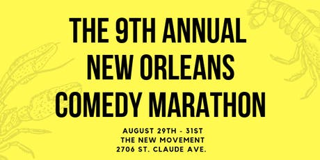 The 9th Annual New Orleans Comedy Marathon tickets