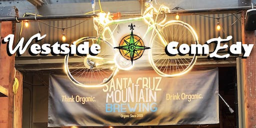 Westside Comedy Nights: Free Comedy Showcase at Santa Cruz Mountain Brewing
