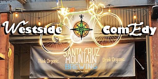 Westside Comedy Nights: Free Comedy Showcase at Santa Cruz Mountain Brewing