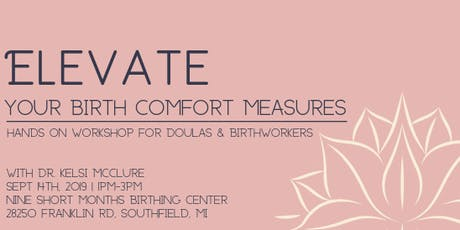 Elevate Your Birth Comfort Measures with Dr. Kelsi McClure tickets