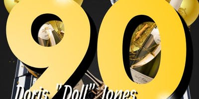 "Doris ""Doll"" Jones 90th Birthday Celebration"