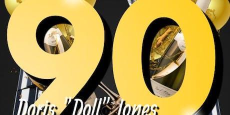"Doris ""Doll"" Jones 90th Birthday Celebration tickets"
