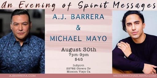 An Evening of Spirit Messages with Mediums A.J. Barrera & Michael Mayo