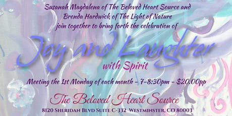 Joy & Laughter w/Spirit!  tickets