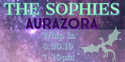 The Sophies and AuraZora at Whip In