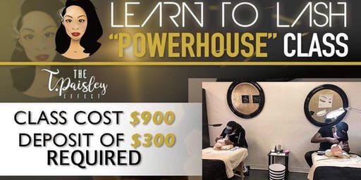"Learn to Lash ""Powerhouse"" Training Class"
