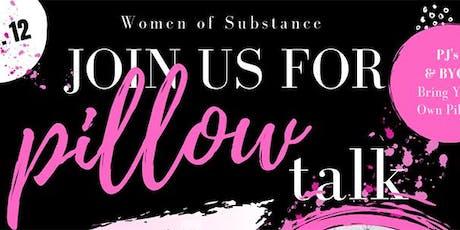 WOMAN OF SUBSTANCE - Pillow Talk tickets