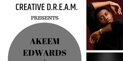 CREATIVE D.R.E.A.M. DANCE CYCLE: AKEEM EDWARDS