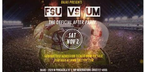 BAJAS | FSU vs UM - OFFICIAL AFTER PARTY tickets