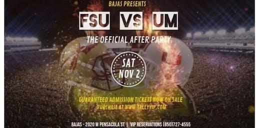 BAJAS | FSU vs UM - OFFICIAL AFTER PARTY
