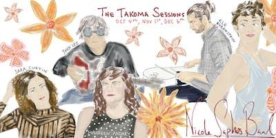 THE TAKOMA SESSIONS (Oct 4, Nov 1, & Dec 6)