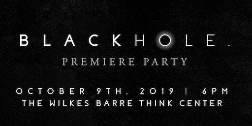 Blackhole. Premiere Party