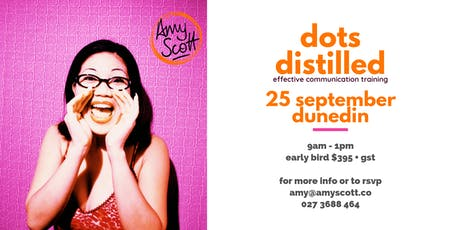 dunedin dots distilled: effective communication training tickets