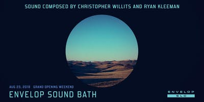 (Envelop SLC) Envelop Sound Bath