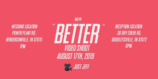 "Mayr - ""Better"" (Video Shoot)"