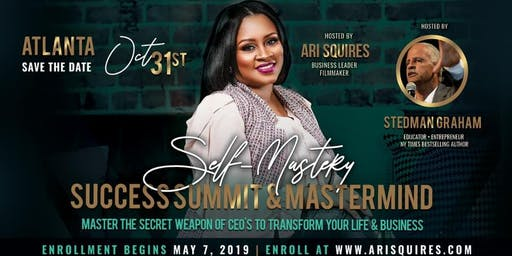 Ari Squires' Self-Mastery Success Summit & Mastermind