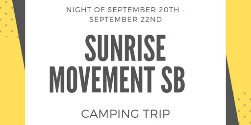 Sunrise SB Camping Trip
