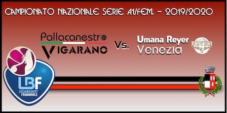 Pallacanestro Vigarano vs Basket x Umana Reyer Venezia tickets