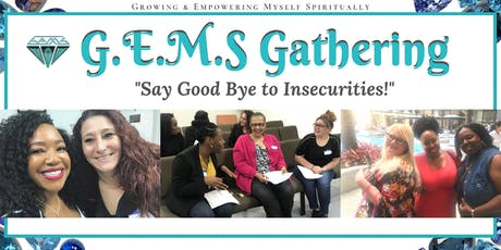 G.E.M.S Gathering: Overcoming Insecurities tickets