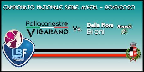 Pallacanestro Vigarano vs Della Fiore Broni tickets