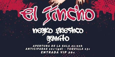 EL JINCHO + ARTISTA INVITADO entradas