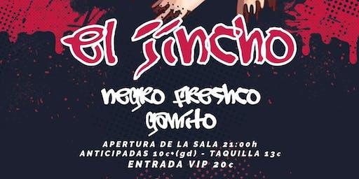EL JINCHO + ARTISTA INVITADO