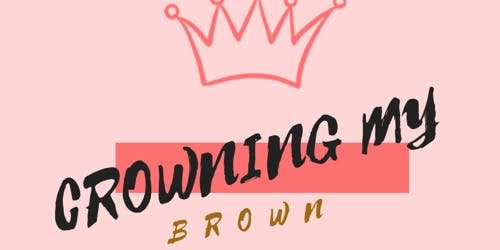 Crowning My Brown- Bookclub