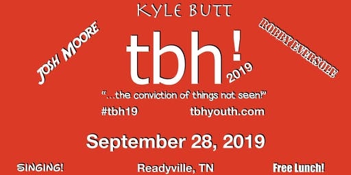 tbh!2019 youth event - Middle Tennessee | September 28, 2019 | Readyville