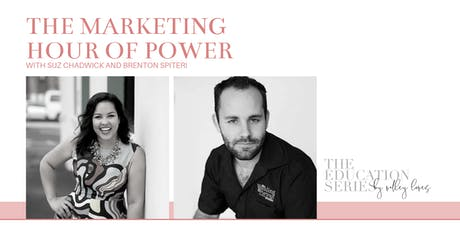 The Education Series by Valley Loves - The Marketing Hour of Power tickets