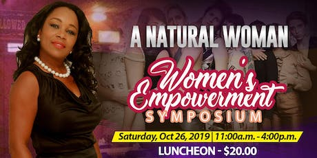 A Natural Woman; Women Empowerment Symposium tickets
