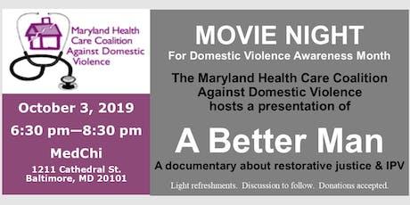 A Better Man - Restorative Justice and IPV Documentary Film Screening tickets