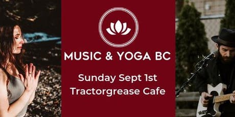 Music and Yoga at Tractorgrease Cafe tickets
