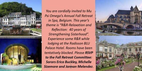 R&R: Relaxation and Reflection: 40 Years of Strengthening Sisterhood  2019 Mu Psi Omega Fall Retreat   Tickets