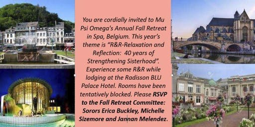 R&R: Relaxation and Reflection: 40 Years of Strengthening Sisterhood  2019 Mu Psi Omega Fall Retreat