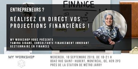 Entrepreneurs ? Réalisez en direct vos projections financières ! tickets
