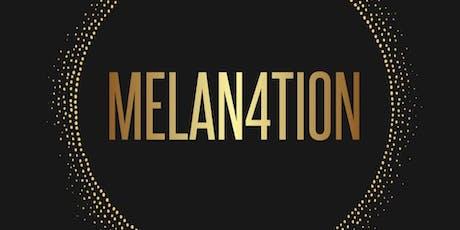 MELAN4TION tickets